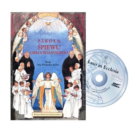 Szkoła śpiewu gregoriańskiego, cz. 1 - z płytą CD