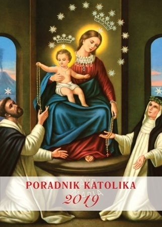 Poradnik katolika 2019 - Matka Boża Pompejańska : Kalendarz