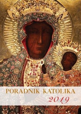 Poradnik katolika 2019 - Matka Boża Częstochowska : Kalendarz