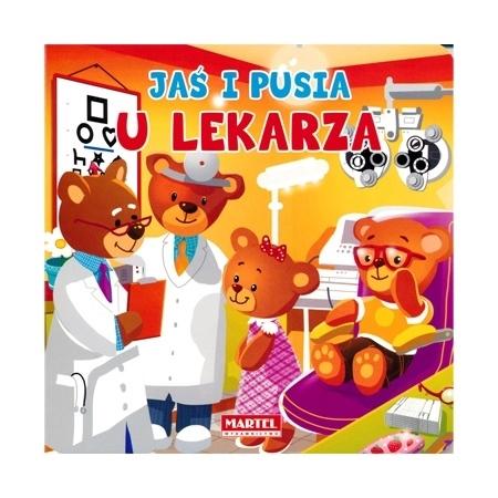 Jaś i Pusia u lekarza : Książeczka dla najmłodszych
