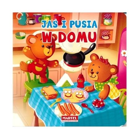 Jaś i Pusia w domu : Książeczka dla najmłodszych