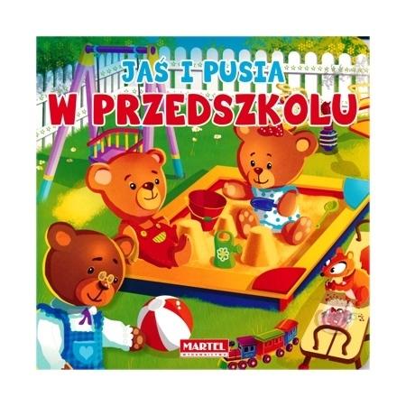 Jaś i Pusia w przedszkolu : Książeczka dla najmłodszych