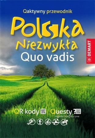 Polska niezwykła. Quo vadis : Przewodnik