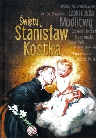 Święty Stanisław Kostka. Album - Dorota Mazur