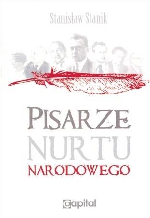 Pisarze nurtu narodowego - Stanisław Stanik : Książka