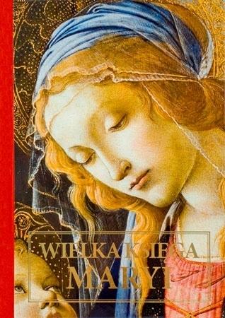 Wielka księga Maryi - Dorota Mazur : Album