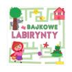 Bajkowe labirynty : Dla dzieci