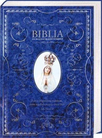 Biblia wielkich jubileuszy - 100. Rocznica objawień fatimskich