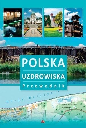 Polska. Uzdrowiska. Przewodnik - okładka