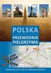 Polska. Przewodnik pielgrzyma z mapą samochodową Polski - okładka