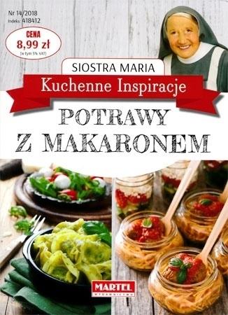 Potrawy z makaronem. Kuchenne inspiracje siostry Marii - Siostra Maria : Przepisy