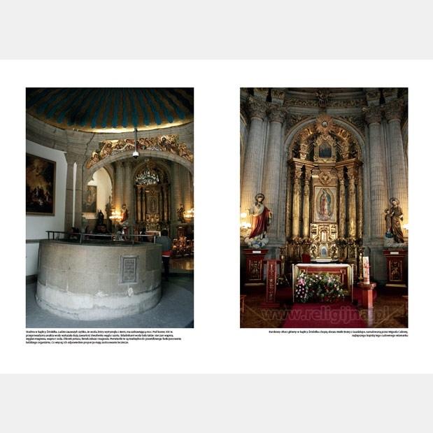 Maryja z Guadalupe - Studnia w kaplicy Źródełka i barokowy ołtarz główny