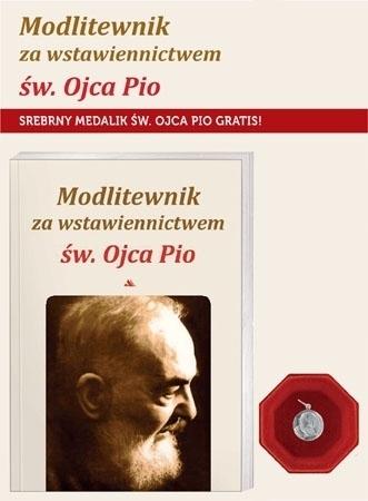 Modlitewnik za wstawiennictwem św. Ojca Pio ze srebrnym medalikiem
