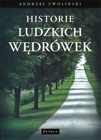 Historie ludzkich wędrówek - Andrzej Zwoliński