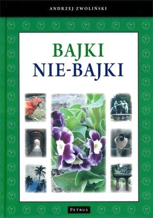 Bajki nie-bajki - Andrzej Zwoliński