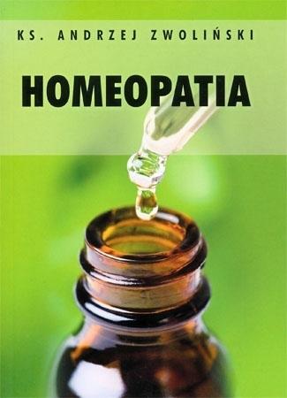Homeopatia - ks. Andrzej Zwoliński : Zagrożenia wiary