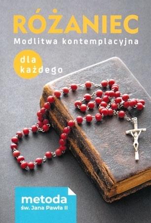 Różaniec. Modlitwa kontemplacyjna dla każdego. Metoda św. Jana Pawła II - Małgorzata Sękalska
