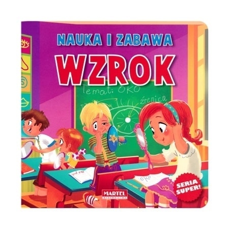 Wzrok. Nauka i zabawa : Dla dzieci - Agnieszka Nożyńska-Demianiuk