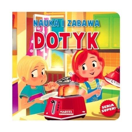 Dotyk. Nauka i zabawa : Dla dzieci  - Agnieszka Nożyńska-Demianiuk