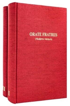 Orate Fratres. Modlitwa wiernych. I i II tom