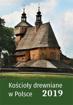 Kalendarz ścienny 2019. Kościoły drewniane w Polsce
