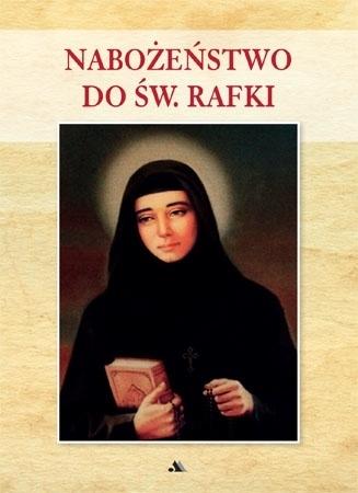 Nabożeństwo do św. Rafki : Modlitewnik