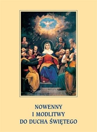 Nowenny i modlitwy do Ducha Świętego : Modlitewnik
