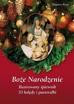 Boże Narodzenie. Ilustrowany śpiewnik - ks. Zbigniew Pytel