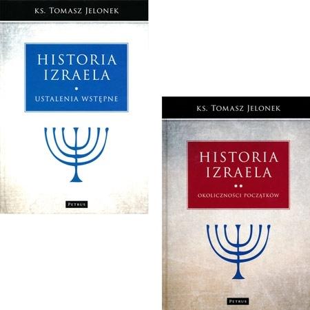 Historia Izraela, t. 1 i 2 - ks. Tomasz Jelonek