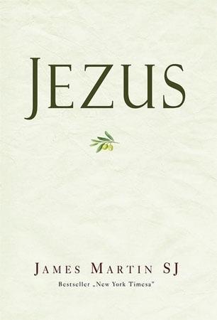Jezus - James Martin SJ : Biografia