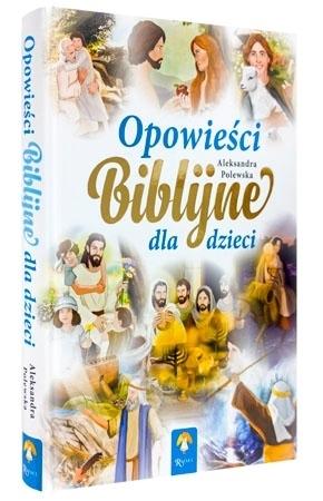 Opowieści biblijne dla dzieci - Aleksandra Polewska
