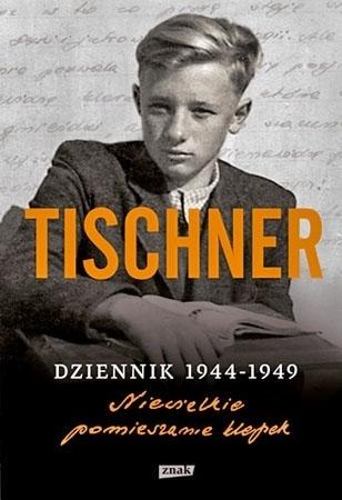 Tischner. Dziennik 1944-1949. Niewielkie pomieszanie klepek - Józef Tischner