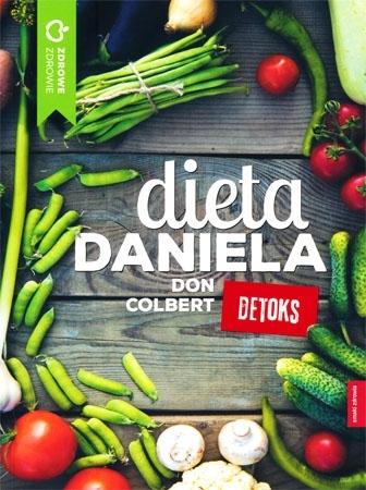 Dieta Daniela. Detoks - Don Colbert : Poradnik zdrowotny