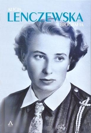 Alicja Lenczewska. Biografia - Alicja Lenczewska