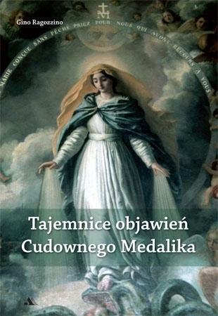 Tajemnice objawień Cudownego Medalika - Gino Ragozzino