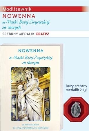 Nowenna do Matki Bożej Zwycięskiej za chorych. Modlitewnik ze srebrnym medalikiem w prezencie