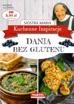Dania bez glutenu. Kuchenne inspiracje siostry Marii - Siostra Maria : Przepisy