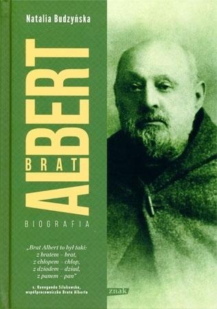 Brat Albert. Biografia - Natalia Budzyńska