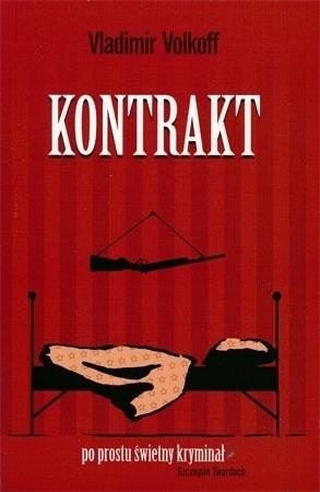 Kontrakt - Volkoff Vladimir : Powieść