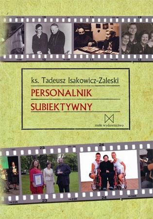 Personalnik subiektywny - Ks. Tadeusz Isakowicz-Zaleski