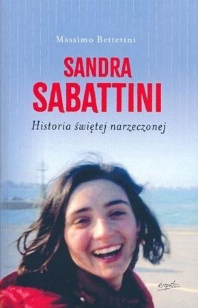Sandra Sabattini. Historia świętej narzeczonej - Massimo Bettetini : Biografia