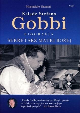 Ksiądz Stefano Gobbi – biografia. Sekretarz Matki Bożej - Mariadele Tavazzi