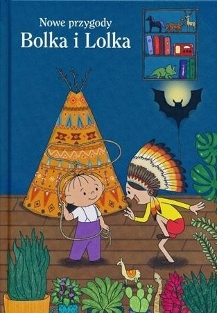 Nowe przygody Bolka i Lolka : Dla dzieci