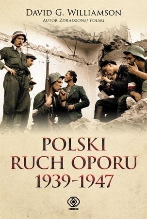 Polski ruch oporu 1939-1947 - David G. Williamson : Druga wojna światowa