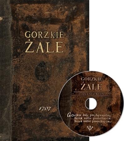 Gorzkie Żale - reprodukcja najstarszego wydania z roku 1707 (z płytą CD)