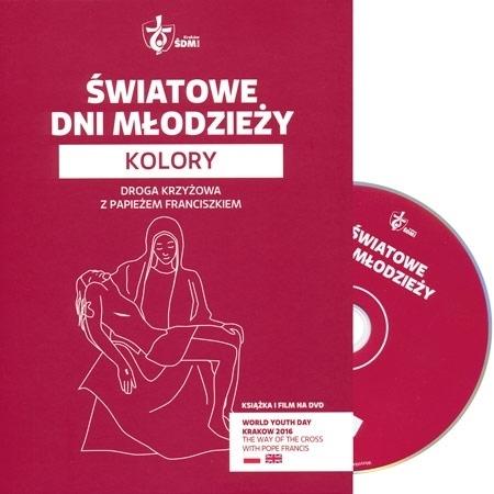 Światowe Dni Młodzieży. Kolory. Droga krzyżowa z papieżem Franciszkiem - płyta DVD