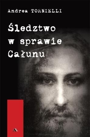 Śledztwo w sprawie Całunu - Andrea Tornielli : O relikwiach