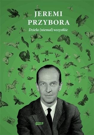 Jeremi Przybora. Dzieła (niemal) wszystkie : Biografie artystów