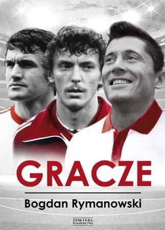 Gracze - Bogdan Rymanowski : Biografie sportowców