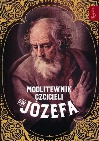 Modlitewnik czciciela św. Józefa. Wyd. 2 - s. Bożena Maria Hanusiak